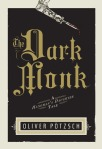 The Dark Monk